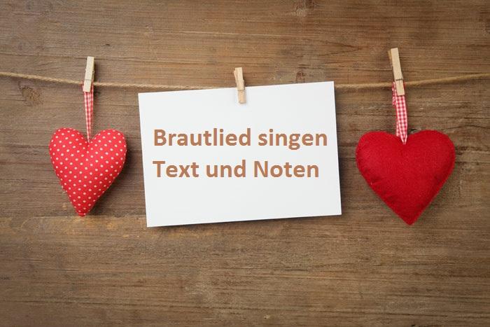Brautlied singen - Text und Noten
